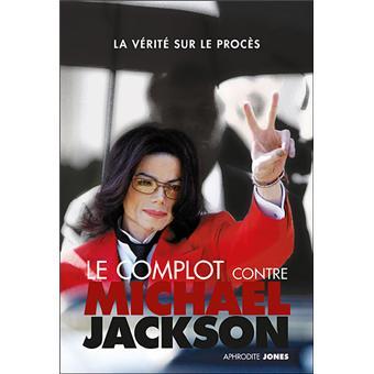 Le-complot-contre-Michael-Jackson